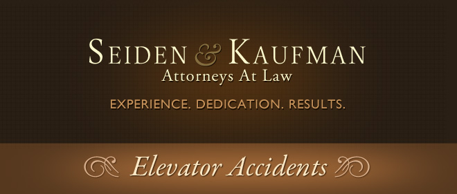 Elevator Accidents Seiden and Kaufman Attorneys at Law