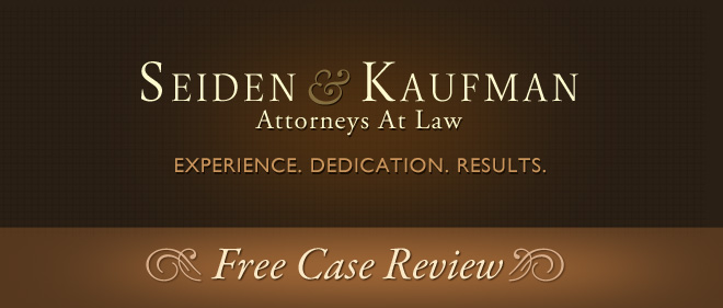Free Case Review Seiden and Kaufman Attorneys at Law