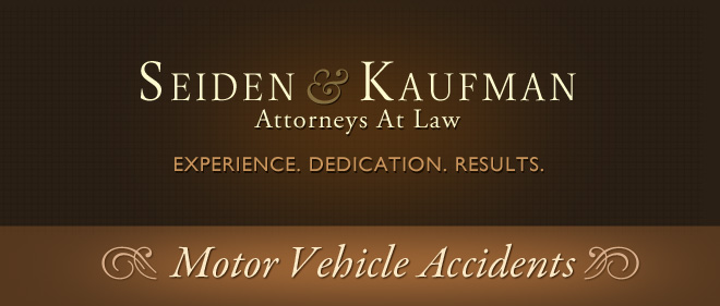 Motor Vehicle Accidents Seiden and Kaufman Attorneys at Law