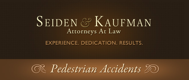 Pedestrian Accidents Seiden and Kaufman Attorneys at Law